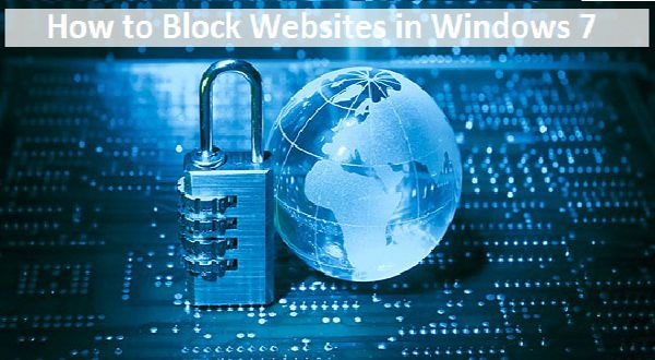 How to Block Websites in Windows 7