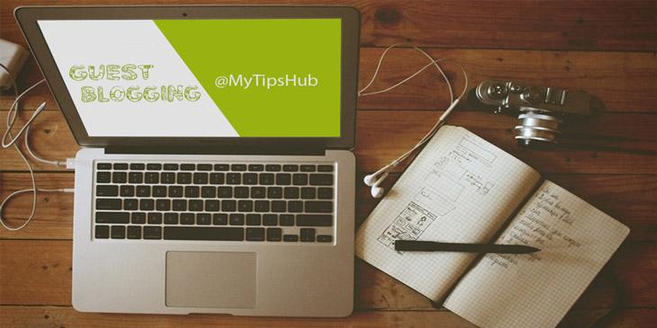 MyTipsHub-Guest-Blogging