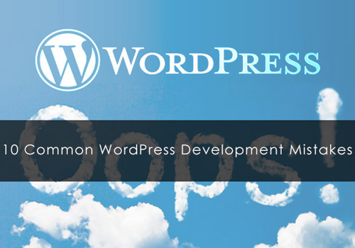 top common wordpress mistakes to avoid