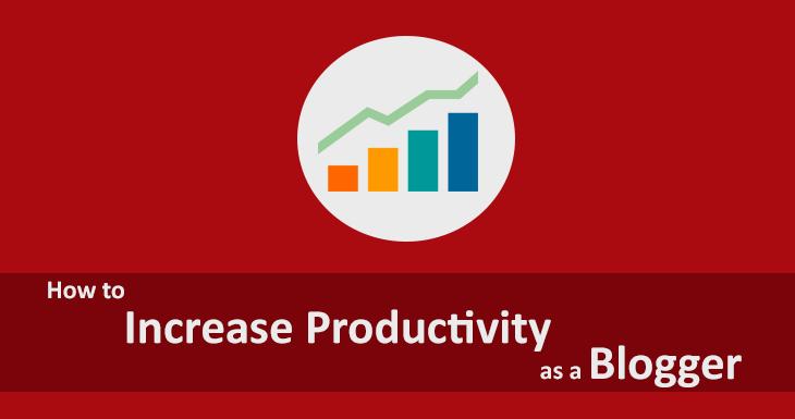 Increase Productivity Blogger
