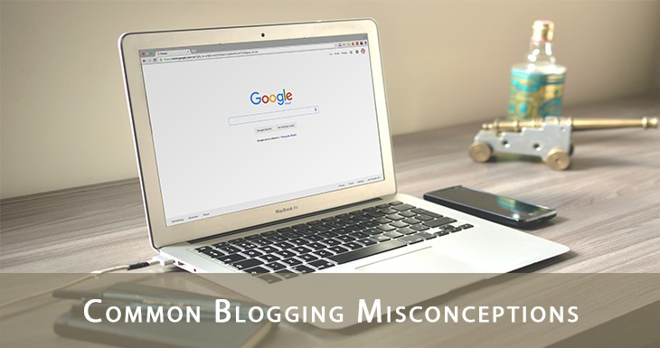 Common Blogging Misconceptions
