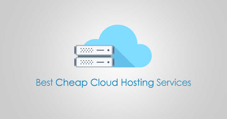 Best Cheap Cloud Hosting Providers 2017