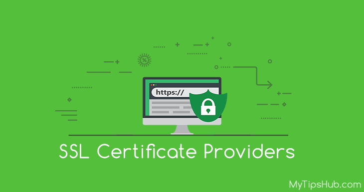 10+ Best SSL Certificate Providers of 2019 - MyTipsHub