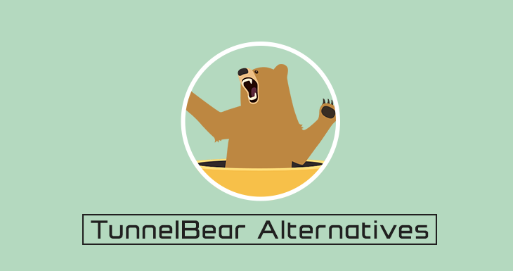 tunnelbear alternative